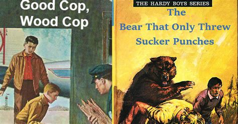What These 10 'the Hardy Boys' Books Should've Been