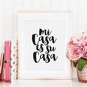 Mi Casa Is Su Casa : printable art spanish quote mi casa es su casa home ~ Eleganceandgraceweddings.com Haus und Dekorationen