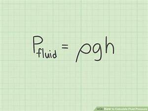 3 Ways To Calculate Fluid Pressure