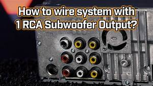 Wiring Subwoofer With Only One Pre-amp Output