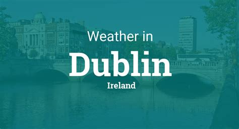 weather for dublin ireland