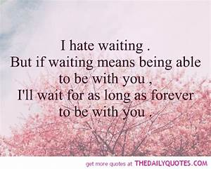 Waiting Quotes | I'm So Lonely...