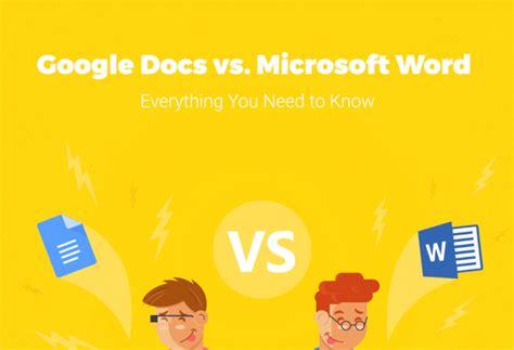 Microsoft Word vs. Google Docs, Pick Your Best Choice