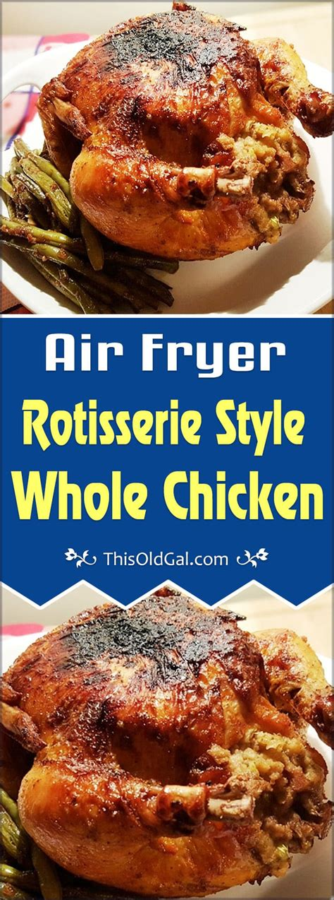 fryer chicken rotisserie air whole recipes method thisoldgal stuffed frier oven recipe cook power airfryer cooking fried frying wings keto