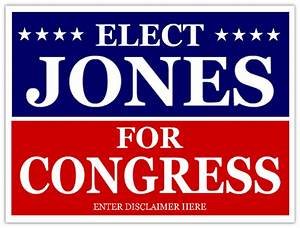 congress campaign signs cheap political sign With campaign yard sign templates