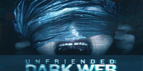 Movie Review  'unfriended Dark Web' (2018) Darker And