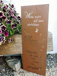 spruch tafel perfekte moment garten schild metall rost With französischer balkon mit rost deko im garten