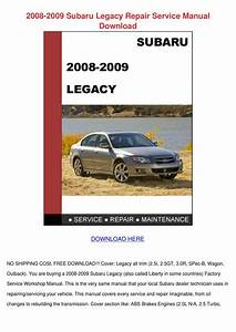 2008 2009 Subaru Legacy Repair Service Manual By Lani