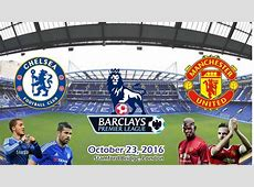 Chelsea vs Manchester United 40 All Goals & Highlights 23