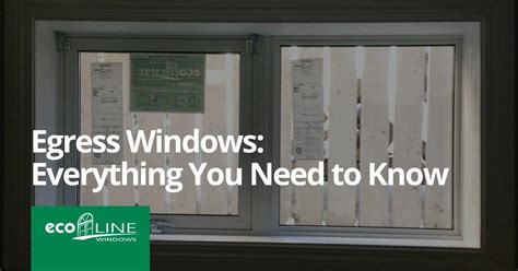 egress windows absolutely