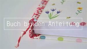 Buch Selber Binden Spirale : grundtechnik fadenbindung buch binden anleitung f r anf nger diy youtube ~ Frokenaadalensverden.com Haus und Dekorationen