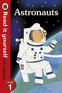 Read it Yourself with Ladybird: Level 1: Astronauts ...