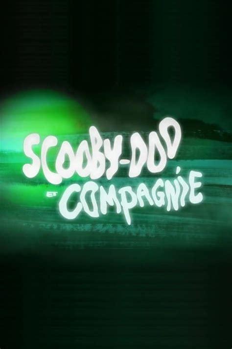 voir la serie scooby doo  compagnie complete en francais