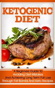 Free  Ketogenic Diet  A Beginners Guide To Avoiding Diet