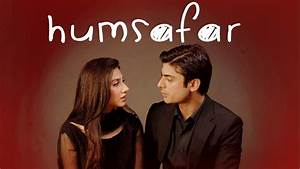 Humsafar Drama on Hum TV | Watch Full Episodes • Reviews ...