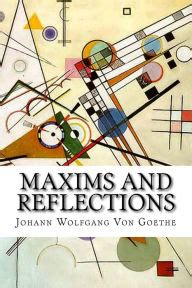 maxims and reflections by johann wolfgang goethe