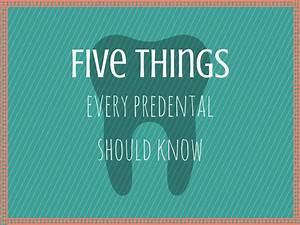 5 Things Every Predental Should Know