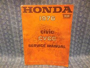 Original Factory Shop    Service Manual Covering 1976 Honda