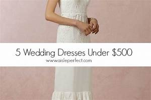 wedding dresses under 500 vol 22 aisle perfect With wedding dress under 400