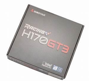 Biostar Racing H170gt3  Lga1151  Motherboard Review