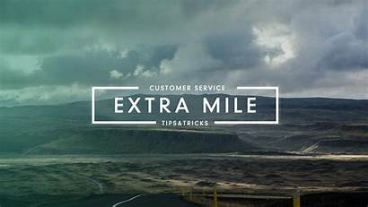 Extra Mile Going Customers Customer Service Effort