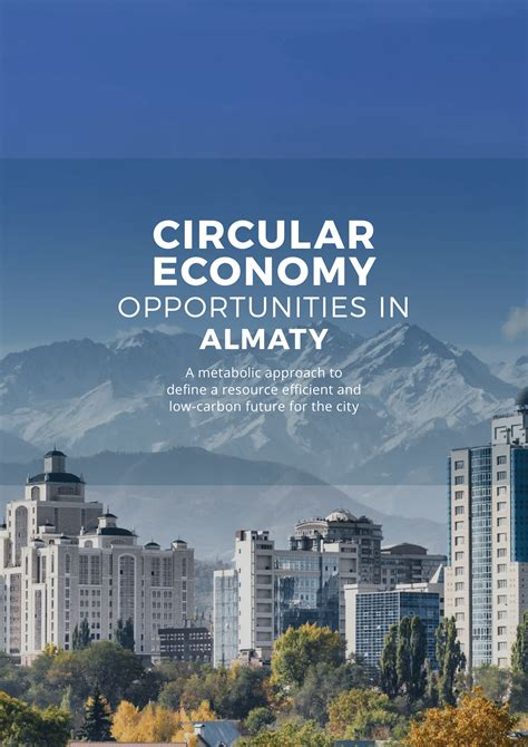 Circular Economy Opportunities in Almaty - Insights ...