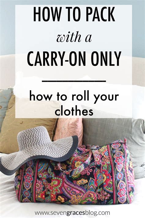 How To Pack With A Carry On Only Rolling Your Clothes