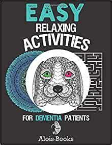 easy relaxing activities book  dementia patients