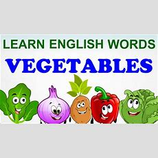Vegetables Compilation  Pre School  Learn English Words (spelling) Video For Kids And Toddlers