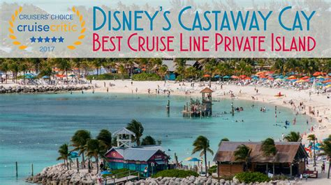 castaway cay named  cruise  private island