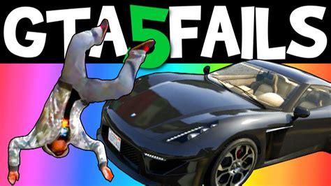 Gta Fails Gta 5 Fails Ep 9 Funny Moments Compilation Online