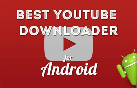 best downloaders for android on android with these tricks