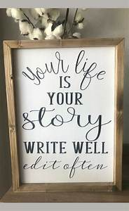 farmhouse inspired sign your is your story write