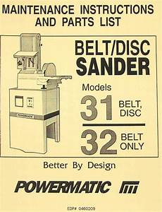 Powermatic Models 31  U0026 32 Belt  Disc Sanders Instructions
