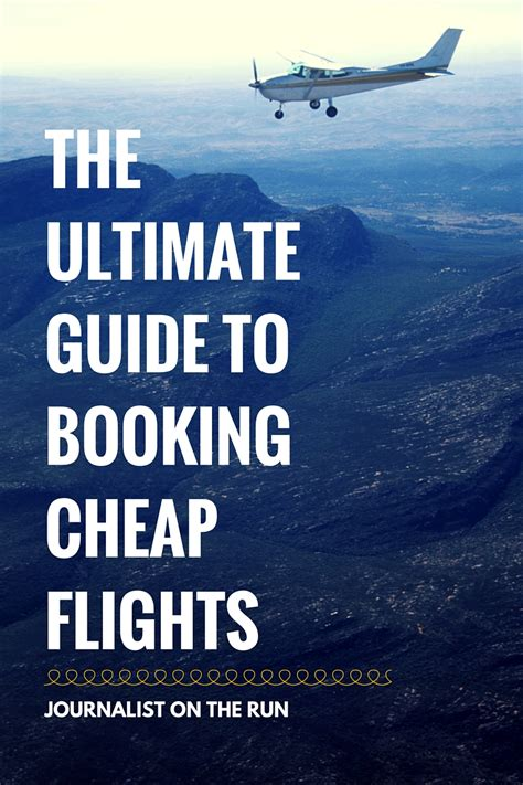 The Ultimate Guide To Booking Cheap Flights  Journo On