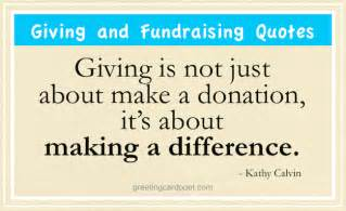 giving and fundraising quotes charity and donation sayings