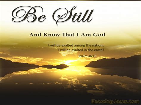 Hezekiah had planned ahead of time. Psalm 46-10 Be Still And Know That I Am God brown.jpg - Christian Chat Rooms & Forums