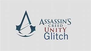 Assassin's Creed Unity Arno running glitch. - YouTube