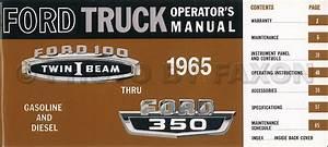 1965 Ford F100 F250 F350 Pickup Truck Owner U0026 39 S Manual Reprint