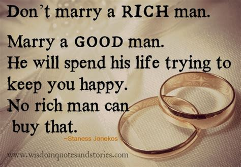 Marry A Good Man And Not Rich Man  Wisdom Quotes & Stories