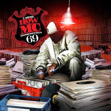 J Armz  How To Be An Mc Vol 69 Mixtapetorrentcom
