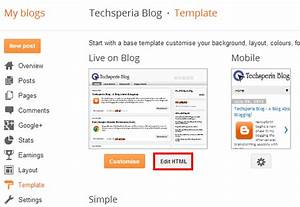 how to edit the html code of your blogger blog the With template for blogger html code