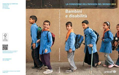 si e unicef la condizione dell 39 infanzia nel mondo 2013 bambini e
