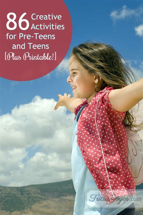 creative activities  pre teens teens