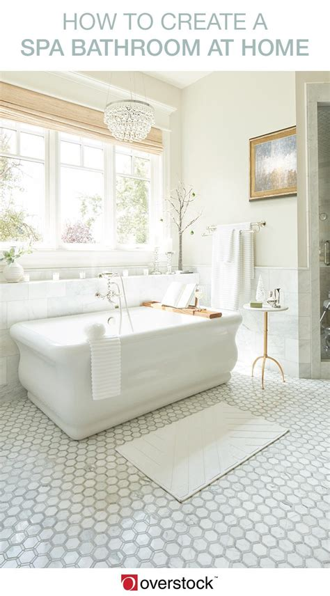 how to create a spa bathroom at home overstock