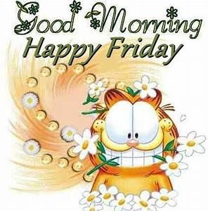 Good Morning Happy Friday - Good Morning Fun