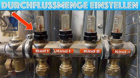 fußbodenheizung durchfluss einstellen fu 223 bodenheizung durchflussmenge einstellen erh 246 hen verringern