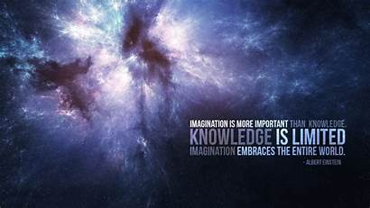 Einstein Space Quotes Turbulence Albert Knowledge Outer