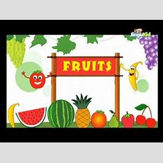 """ Learn About Fruits  Learning Video For Preschool Kids  Fruits Names For Childrens "" Youtube"