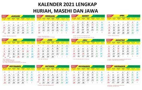 Kalender tahun 2020 lengkap beserta hari pasaran jawa, kalender hijriyah dan hari libur nasional, garatis download theplate kalender tahun 2020 lengkap tanggalan jawa 2020 penanggalan jawa dan kalender hijriyah ntahun 1441 h anda bisa mendownload aplikasi kalender tahun 2020 beserta. Kalender 2021 Lengkap Hijriah Masehi Jawa - iqra.id